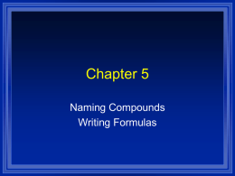 Naming Compounds and Formula Writing