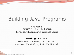 12-ch05-1-while - Building Java Programs