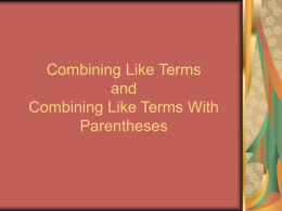 Combining Like Terms and Combining Like