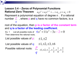Lesson 3.4 Rational Root Test and Zeros of Polynomials