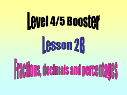 Lesson 2. Fractions, decimals and Percentages