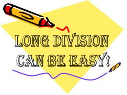 Long_Division_Can_Be_Easy