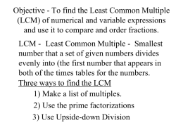 Objective - To find the Least Common Multiple (LCM) of numerical