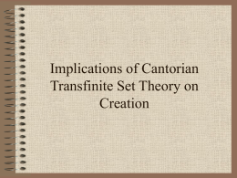 Implications of Cantorian Transfinite Set Theory