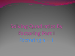 Solving by Factoring Remediation Notes