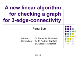 A new linear algorithm for checking a graph for 3-edge