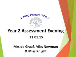 What are Year 2 children assessed in?