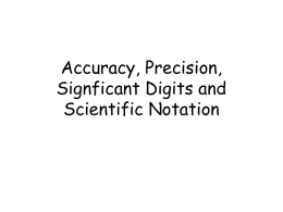 Accuracy, Precision, Signficant Digits and Scientific Notation