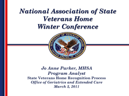 To Be Recognized - National Association of State Veterans Homes