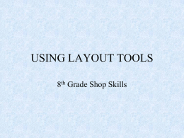 USING LAYOUT TOOLS