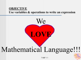 OBJECTIVE Use variables & operations to write an expression