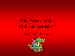 Who Wants to Be a Brilliant Test