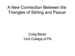 A New Connection Between the Triangles of Stirling and Pascal