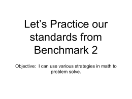 Let`s Practice our standards from Benchmark 2