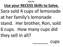 Use your RECESS Skills to Solve.