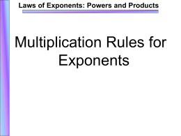 Multiplication Rules of Exponents PowerPoint
