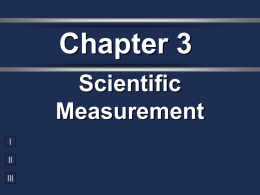 Ch. 3 Scientific Measurements