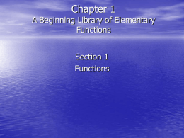 Chapter 1 A Beginning Library of Elementary Functions