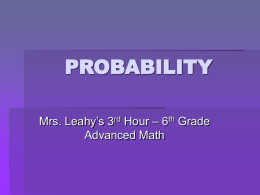 probability - Mrs. Leahy`s Classes
