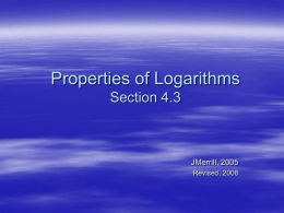 Unit V: Properties of Logarithms