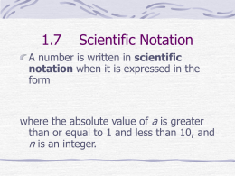 1.7 Scientific Notation