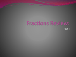 Fractions Review: