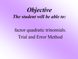 Unit 10-3 Objectives The student will be able to: