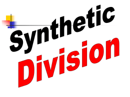 Notes: Synthetic Division