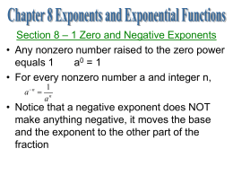 Section 8 – 1 Zero and Negative Exponents