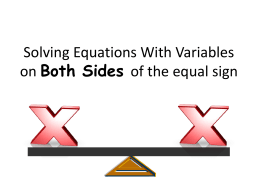 Solving Equations With Variables on Both Sides of the = sign