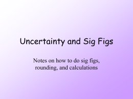 Uncertainty and Sig Figs - OG