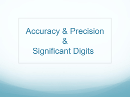 Accuracy & Precision & Significant Digits
