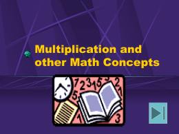 multiplication and more