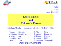 Exotic Nuclei and Yukawa`s Forces