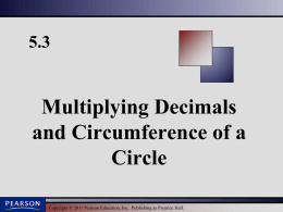 5.3 Multiplying Decimals and Circumference of a Circle Martin