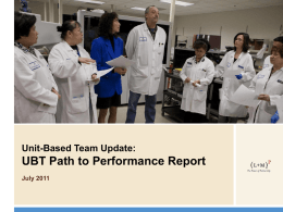 Unit-Based Team Update: UBT Path to Performance Report July 2011