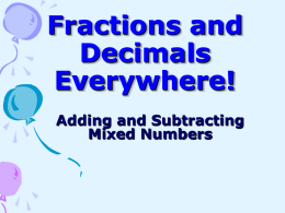 Fractions and Decimals Everywhere!