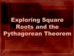 Square Roots practice and Pythagorean Theorem