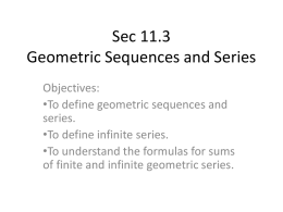 Sec 11.3 Geometric Sequences and Series