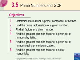 To find the greatest common factor using prime factorization