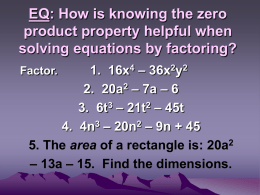 EQ: How is knowing the zero product property