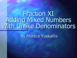 Adding mixed numbers with unlike denominators ppt