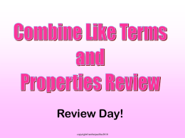 d) Combine Terms & Properties Review