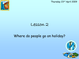 Where do people go on holiday
