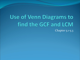 Use of Venn Diagrams to find the HCF and LCM