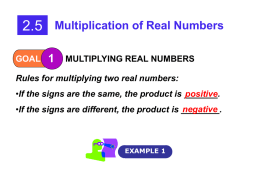 Multiplication of Real Numbers