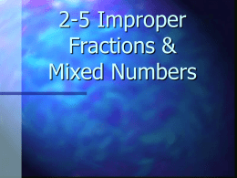 Fractions V Mixed Numbers