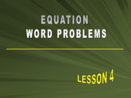Equation Word Problems - Lesson 4