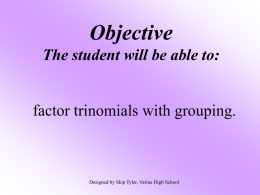 Factor Trinomials by Grouping
