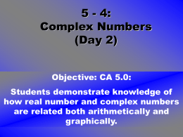 5-4 Complex Numbers Day 2